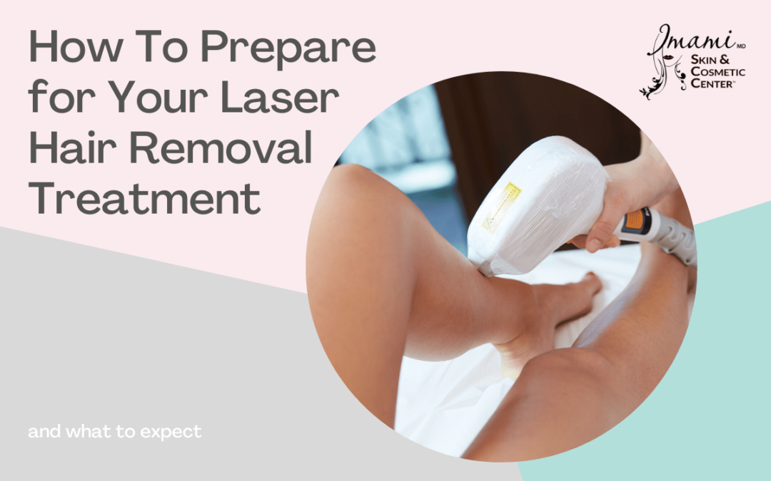 How to Prepare for Your Laser Hair Removal Treatment